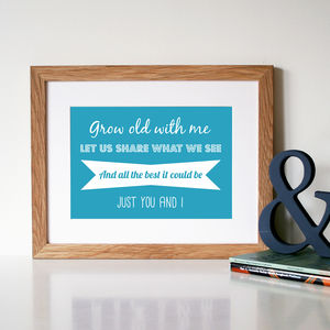'Grow Old With Me' Song Lyric Typography Print