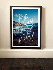Be The Change Typographic Print - posters & prints