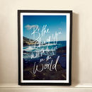 Be The Change Typographic Print