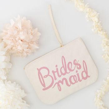'Bridesmaid' Canvas Pouch