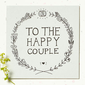 'To The Happy Couple' Wedding Card - styling your day