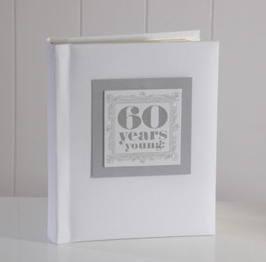 '60 Years Young' Photo Album