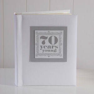 '70 Years Young' Photo Album