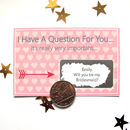 Personalised Will You Be My Bridesmaid Scratch Card