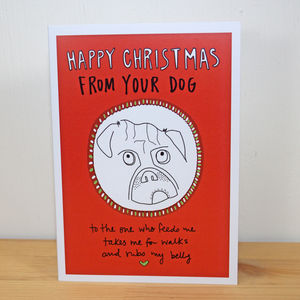 'Happy Christmas From Your Dog' A6 Greetings Card - cards & wrap