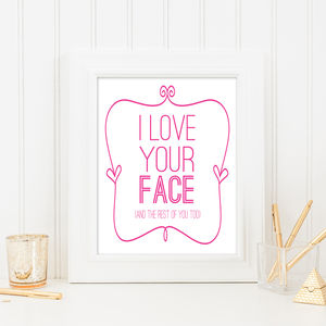 'I Love Your Face' Print - posters & prints