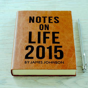 Notes On Life 2015 Personalised Journal Diary