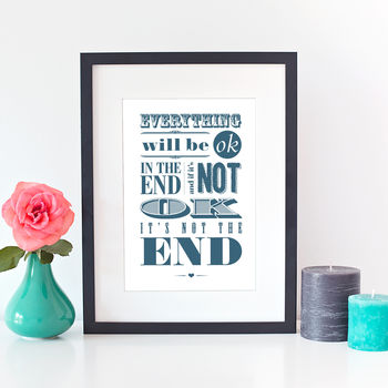 Everything Will Be Ok Typographic Print