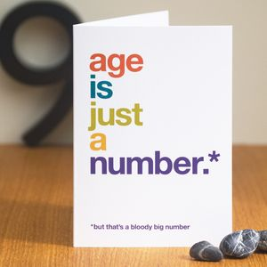 'But That's A Bloody Big Number' Humorous Birthday Card