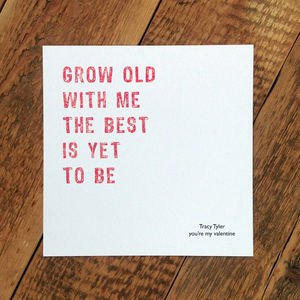 Personalised Valentine Card; Grow Old With Me - seasonal cards