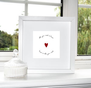 'All You Need Is Love…' Print