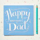 'Happy Birthday Dad' Hand Lettered Card