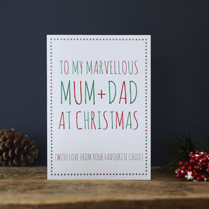 Mum And Dad Favourite Child Christmas Card