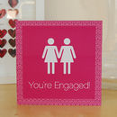 Same Sex Female 'You're Engaged' Card