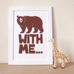 Bear Art 'Bear With Me…' Screen Print - posters & prints