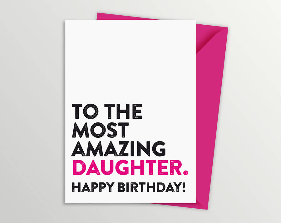 amazing daughter birthday card by a is for alphabet, Birthday card