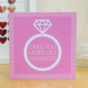 'Omg You Ladies Got Engaged!' Engagement Card - summer sale