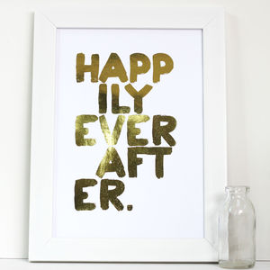 'Happily Ever After' Metallic Gold Print - posters & prints