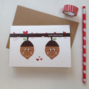 'Nuts About You' Valentine And Anniversary Card - wedding, engagement & anniversary cards