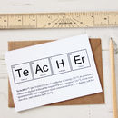 Teacher Periodic Table Humourous Card