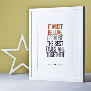 It Must Be Love… Print
