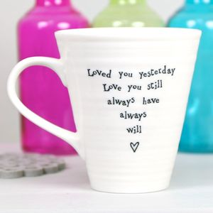 'Loved You Yesterday' Quote Mug - home