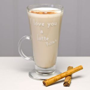 Personalised 'I Love You A Latte' Coffee Glass - gifts for the home