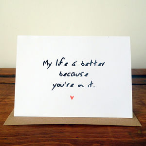 My Life Is Better Card - valentine's cards