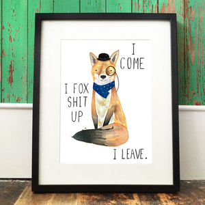 'Fox Sh*t Up' Print - art & pictures