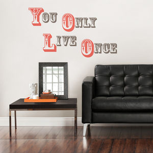 You Only Live Once Wall Sticker - office & study