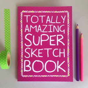 'Totally Amazing Super Sketch Book' Notebook - toys & games