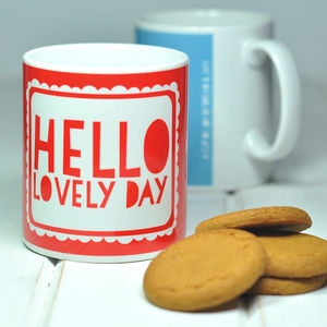 'Hello Lovely Day' Mug - home