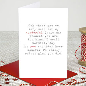 'You Shouldn't Have' Christmas Thank You Card - thank you cards
