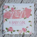 'Yay! A Baby Girl' Card