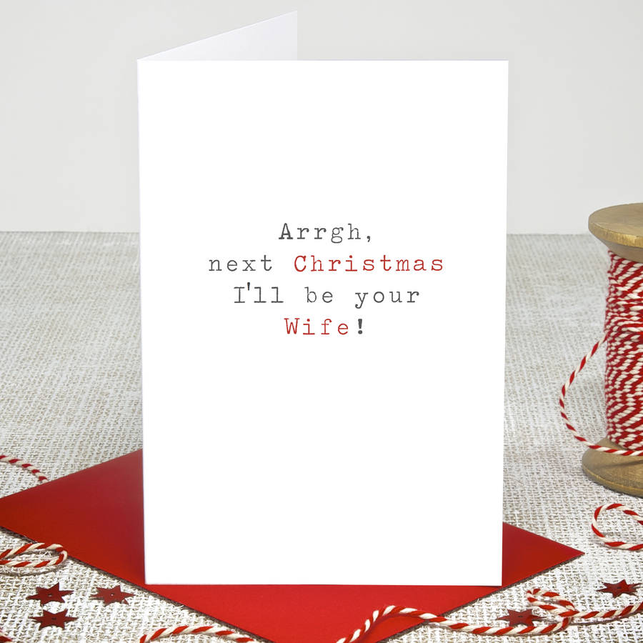 Ill Be Your Wife Christmas Card By Slice Of Pie Designs