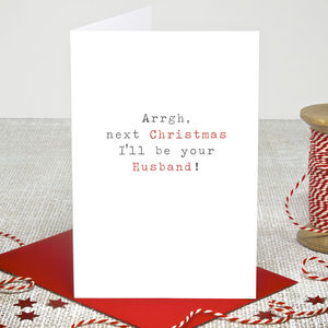 'I'll Be Your Husband' Christmas Card - wedding cards & wrap