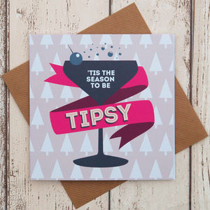 Tis The Season To Be Tipsy Funny Christmas Card - cards & wrap