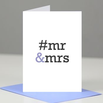 Hashtag 'Mr And Mrs' Wedding Day Card