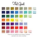 Our Standard Colours