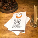 Personalised Great Beard Greetings Card