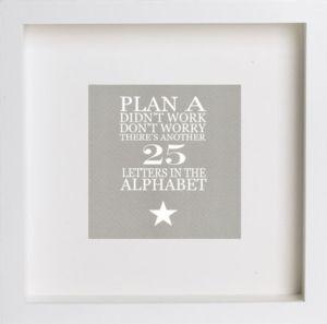 Framed Print 'Plan A Didn't Work'