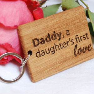 Daddy, A Daughter's First Love Keyring - keyrings