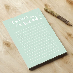 Things In My Head Notepad - stationery-lover
