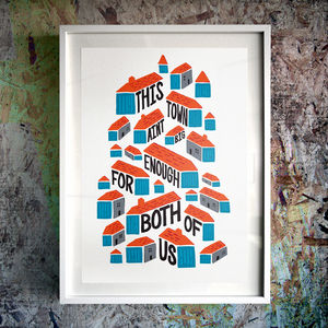 'This Town Aint Big Enough' Fine Art Giclée Print - typography