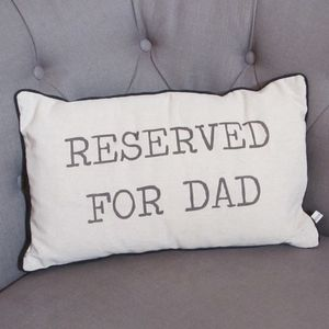 'Reserved For Dad' Cushion - living room