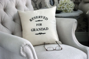 Reserved For Grandad Embroidered Cushion - living room
