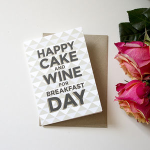 'Happy Cake And Wine For Breakfast Day' Card