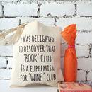 'Book Club Wine Club' Tote Bag