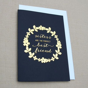 Sisters Are Best Friends Gold Foil Greeting Card