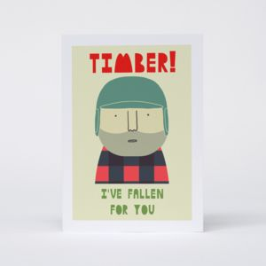 'Timber, I've Fallen For You' Card